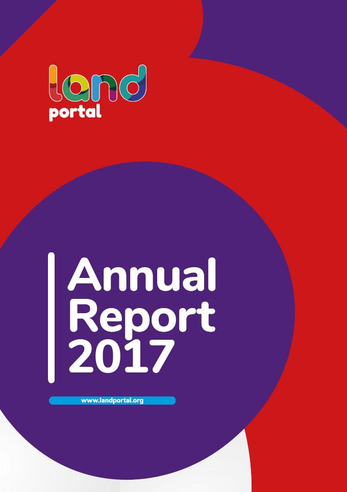 Land Portal Foundation 2017 Annual Report