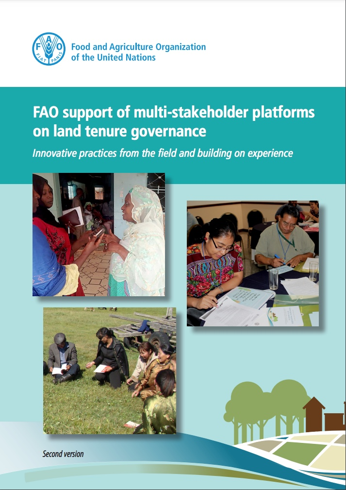 FAO support of multi-stakeholder platforms on land tenure governance