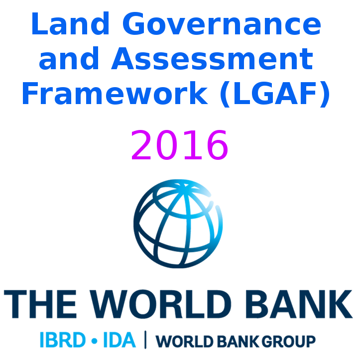 Land Governance and Assessment Framework (LGAF) 2016