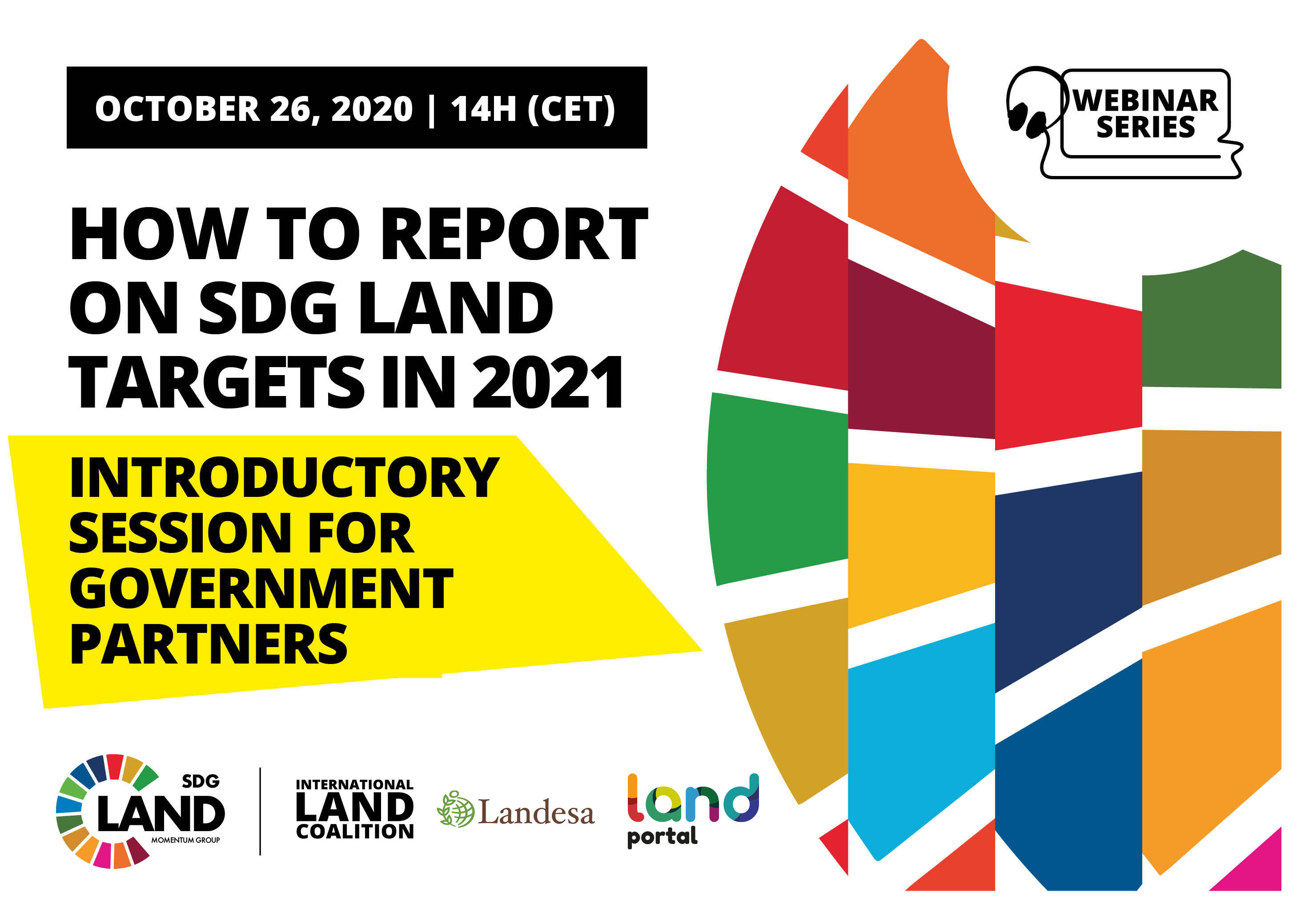 How to Report  On SDG Land Targets in 2021:  Introductory Session for Government Partners