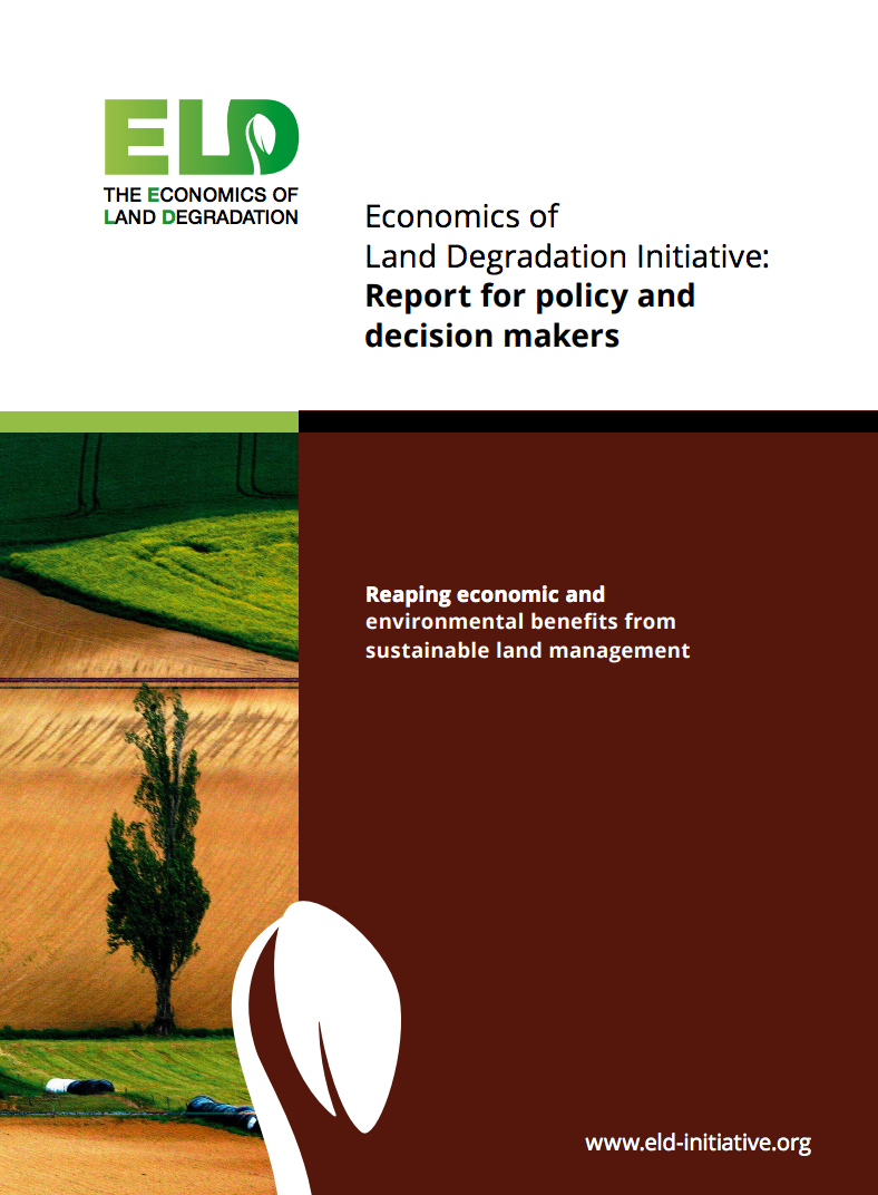 Economics of Land Degradation Initiative: Report for policy and decision makers cover image
