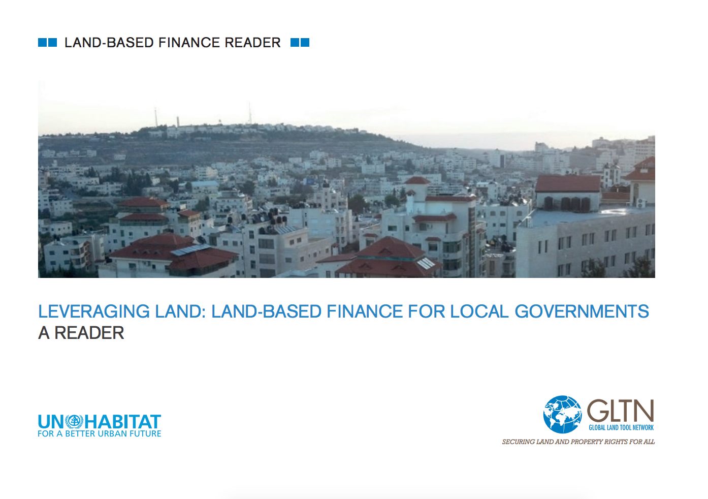 Leveraging Land: Land-based Finance for Local Governments - A Reader cover image
