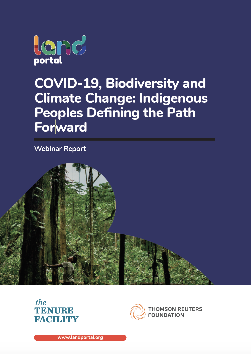 COVID-19, Biodiversity and Climate Change: Indigenous Peoples Defining the Path Forward