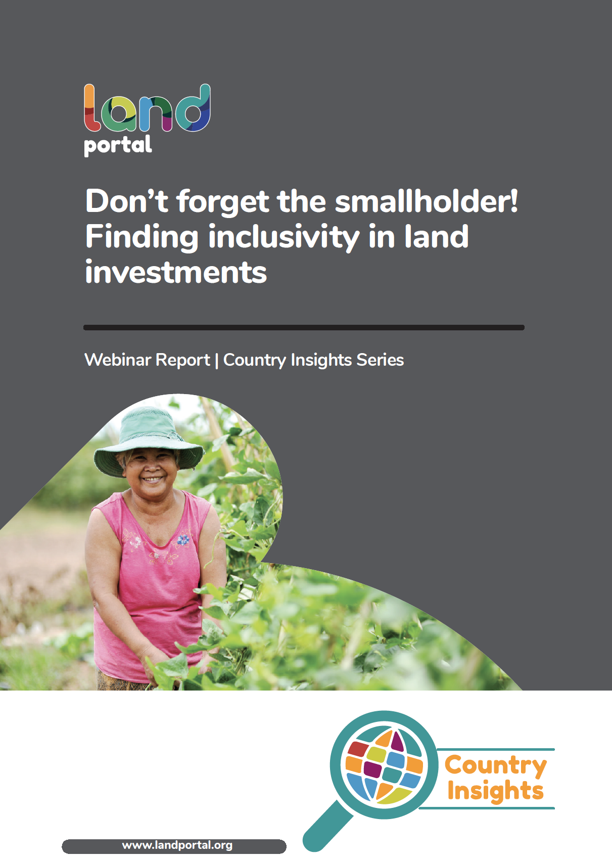 Don't forget the smallholder! Finding inclusivity in land investments