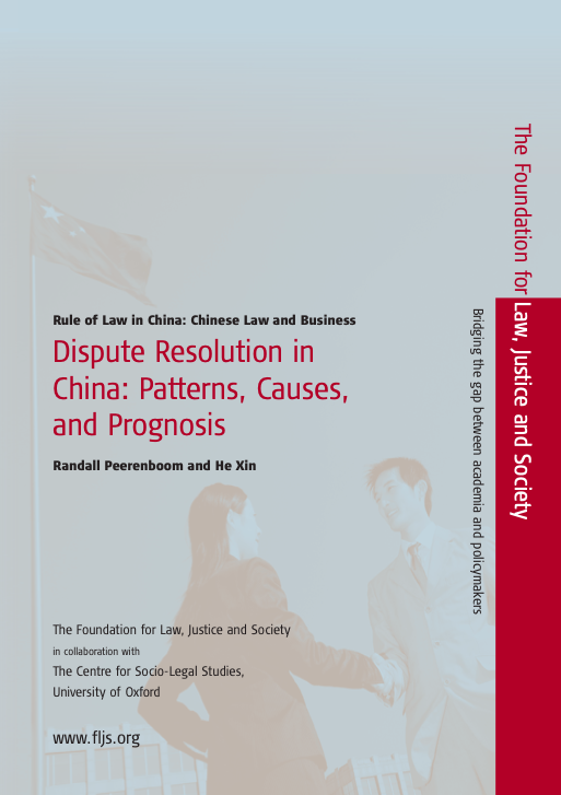 Dispute Resolution in China: Patterns, Causes, and Prognosis