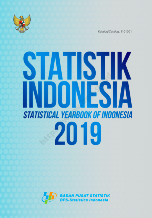 STATISTIK INDONESIA 2019 Statistical Yearbook of Indonesia 2019