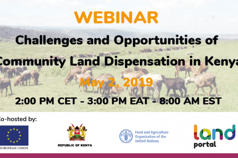 Challenges and Opportunities of Community Land Dispensation in Kenya