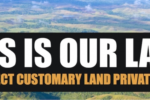 This Is Our Land: Why Reject the Privatisation of Customary Land