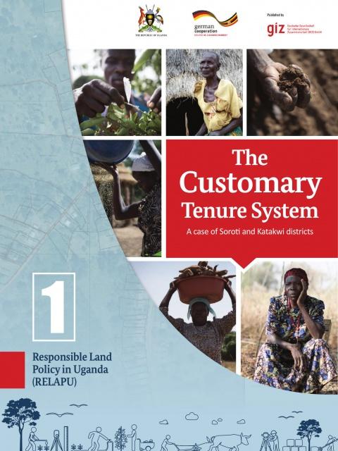 The customary tenure system in Uganda. A case of Soroti and Katakwi districs