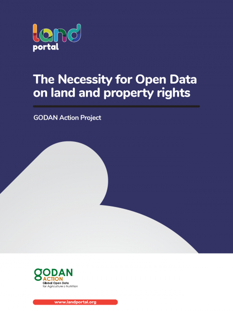 The Necessity for Open Data on land and property rights