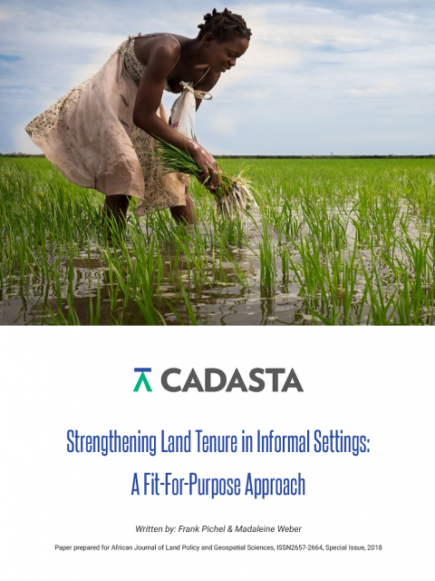 Strengthening Land Tenure in Informal Settings: A Fit-For-Purpose Approach