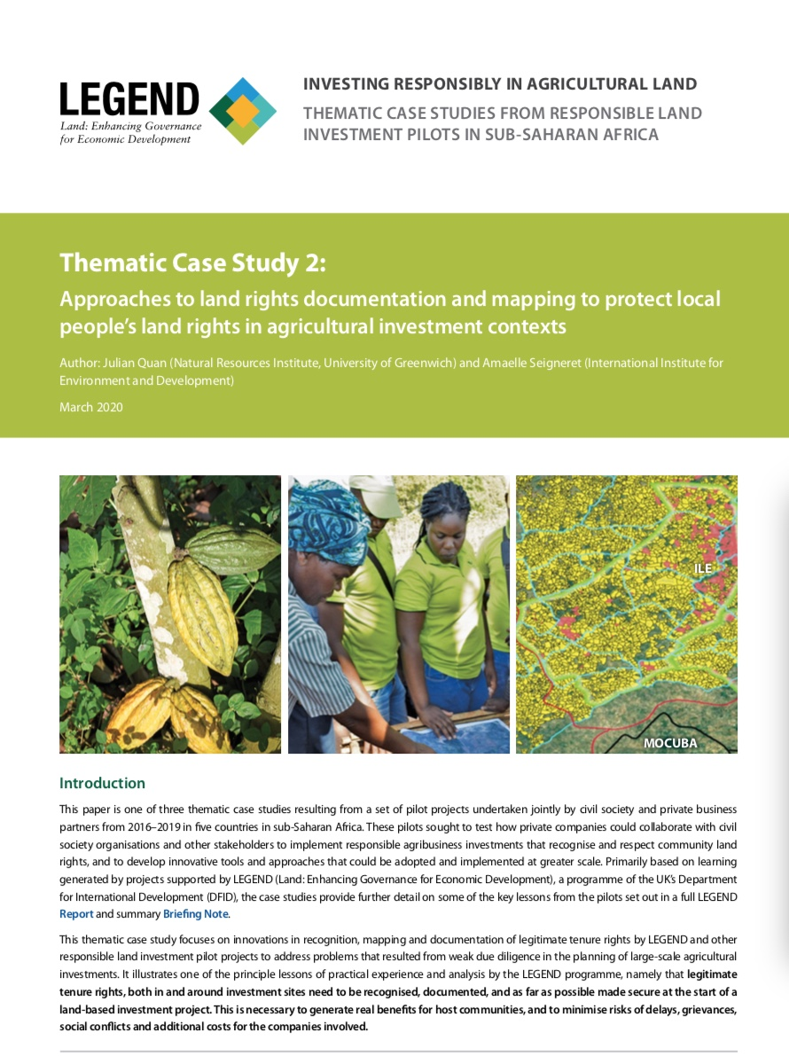 Thematic Case Study 2: Approaches to land rights documentation and mapping to protect local people's land rights in agricultural investment contexts